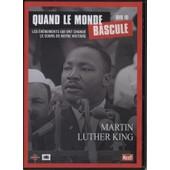 Quand Le Monde Bascule - Martin Luther King de Alain Fuster