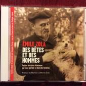Des B�tes Et Des Hommes : Petites Histoires D'animaux Qui Nous Parlent Si Bien Des Hommes - Emile Zola