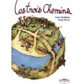 Les Trois Chemins de lewis trondheim
