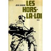 Les Hors La Loi - Recit. de jean mabire