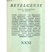 Betelgeuse Cahier Trimestriel De Poesie Xxxi. de COLLECTIF