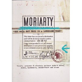 Moriarty gee whiz but this is a lonesome town tab