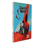 Les Aventures De Jean Valhardi, Tome I : Soleil Noir de Jij�