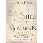 Sites Et Monuments - Angoumois Et Saintonge - Charente de collectif