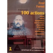 100 Actions de Fred Forest