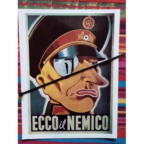 Affiche italienne guerre 39 45 après la capitulation italienne et loccupation de litalie par les nazis voici lennemi <strong>ecco</strong> il nemico