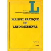 Manuel Pratique De Latin M�di�val de Dag Norberg