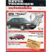 Revue Technique Automobile N� 515 Opel Vectra Essence 1.4 / 1.6 / 2.0i