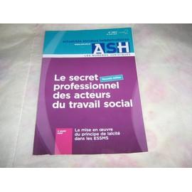 Le Secret Professionnel Des Acteurs Du Travail Social