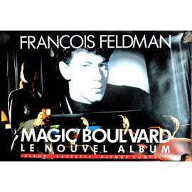 AFFICHE 40X60 FRANçOIS FELDMAN MAGIC BOUL'VARD ETAT CORRECT TRES RARE