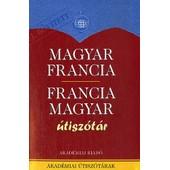 Dictionnaire Pour Touristes Hongrois-Fran�ais Et Fran�ais-Hongrois - Utiszotar Magyar-Francia & Francia-Magyar de B�la V�gh