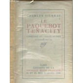 Le Paquebot Tenacity - Comedie En Trois Actes / 4e Edition. de charles vildrac