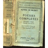 Poesies Completes - Premieres Poesies (1829-1835) - Poesies Nouvelles (1836-1852). de alfred de musset