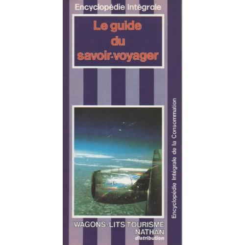 9782864796206 - Collectif: Le Guide Du Savoir-Voyager - Livre