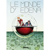 Le Monde D'edena Int�grale de Moebius