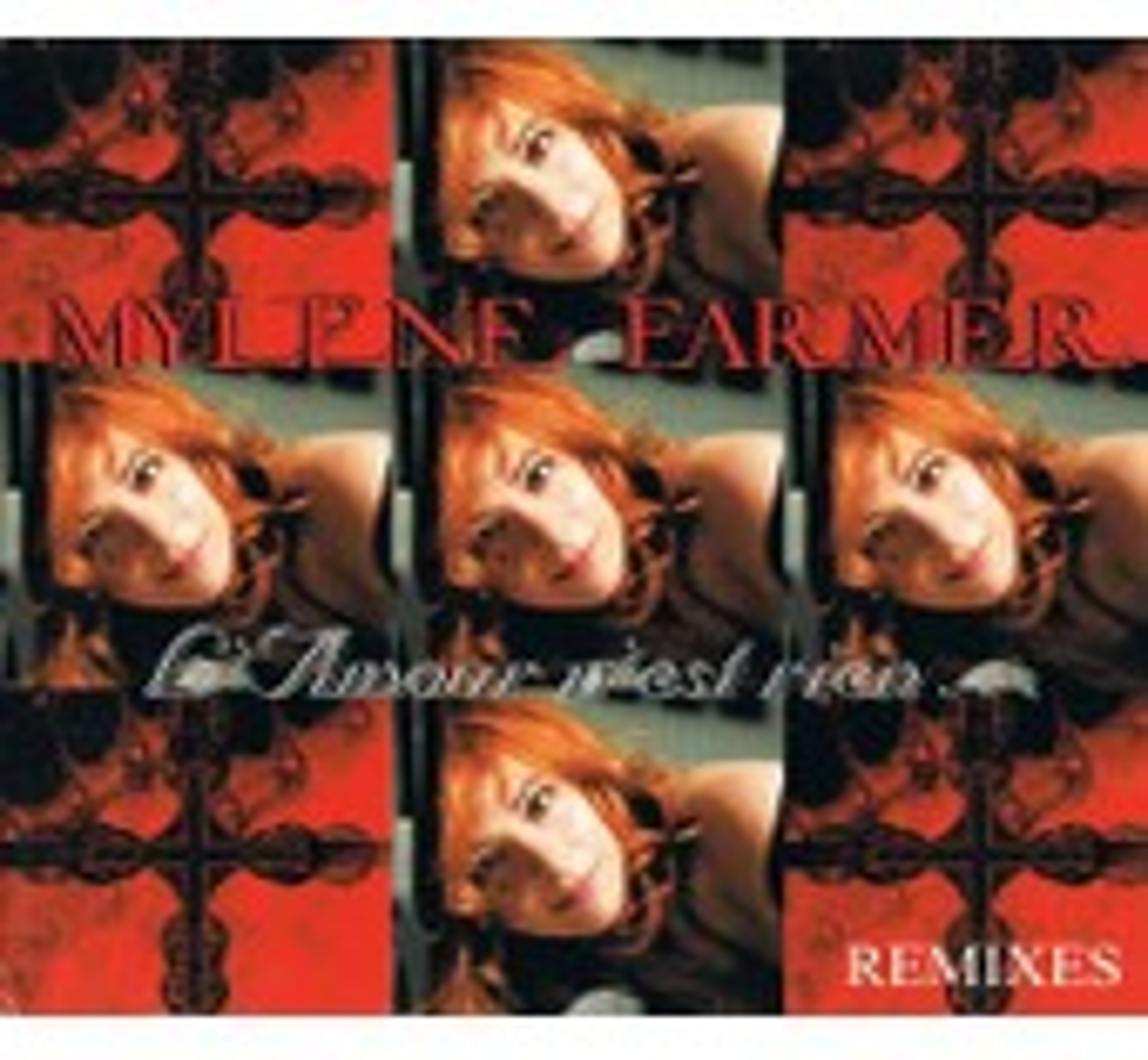Myl�ne Farmer - L'amour N'est Rien... (Remixes) - Digipak