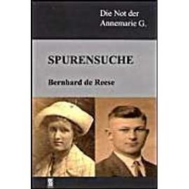 Spurensuche - Bernhard De Reese