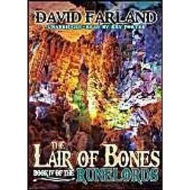 The Lair of Bones - David Farland