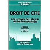 Droit De Cit� - � La Rencontre Des Habitants Des Banlieues D�laiss�es de A Mollet