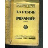 La Femme Possedee de DE KEYSER EDOUARD