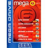 Mega Games 6 Vol.3 Mega Drive : Sega Soccer - Super Monaco Gp - Columns - Revenge Of Shinobi - Street Of Rage - Sonic The Hedgehog / Genesis M6