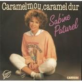 Caramel Mou, Caramel Dur (Elizabeth Mazeaud / Dominique Pankratoff) 3'37 / Emmerdeuse (Sabine Paturel / Ch. Baciotti - S. Paturel) 3'03 - Sabine Paturel