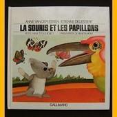 La Souris Et Les Papillons de van der essen