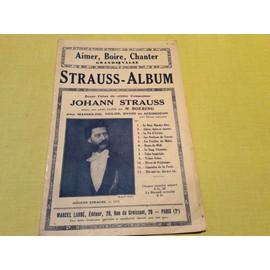Johann Strauss aimer boire chanter  grande valse