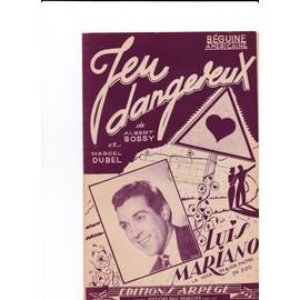 Jeu dangereux (Luis Mariano)