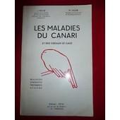 Les Maladies Du Canari Et Des Oiseaux De Cage de J. et M. Vigui�
