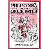 Pollyanna In The Brier Patch: The Community Arts Movement de Joseph Golden