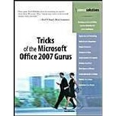 Tricks Of The Microsoft Office 2007 Gurus de Paul Mcfedries