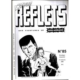 Reflets Des Aventures De Bob Morane N� 85