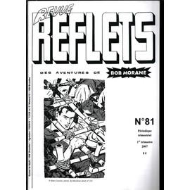 Reflets Des Aventures De Bob Morane N� 81
