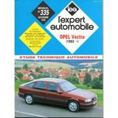 Revue Technique L'expert Automobile N� 335 Opel Vectra Depuis 1993