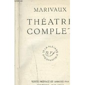 Theatre Complet De Marivaux de MARIVAUX - ARLAND MARCEL