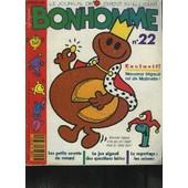 Le Journal Drolement Intelligent De Bonhomme - N�22 - Les Petits Secrets Du Renard, Le Jeu Nigaud Des Questions B�tes, Le Reportage : Les Saisons de COLLECTIF