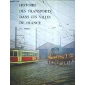 Histoire Des Transports Dans Les Villes De France. de jean robert