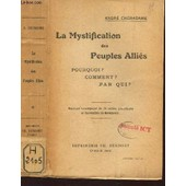 La Mystification Des Peuples Allies - Pourquoi? Comment? Par Qui? de CHERADAME ANDRE