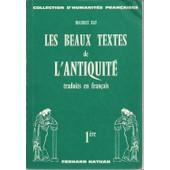 Les Beaux Textes De L'antiquit� Traduits En Fran�ais 1�re de maurice rat