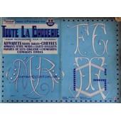 Toute La Broderie Album Professionnel Pour Le Trousseau N�36 Alphabets Chiffres de collectif
