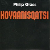 Koyaanisqatsi / Pruit Egoe (Extrait) - Philips Glass
