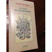 Le Livre Des Bonnes Herbes Edition 1996 de pierre lieutaghi