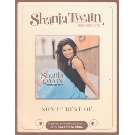 SHANIA TWAIN Argumentaire Presse / disquaires GREATEST HITS G/Fold