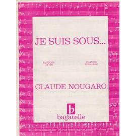 je suis sous (Claude Nougaro)