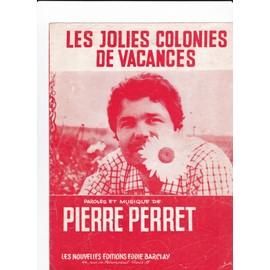 Les Jolies colonies de vacances (Pierre Perret)