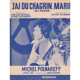 J'ai du chagrin Marie (Michel Polnareff)