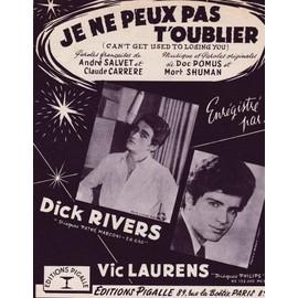 Je ne peux pas t'oublier '(Dick Rivers, Vic Laurens)