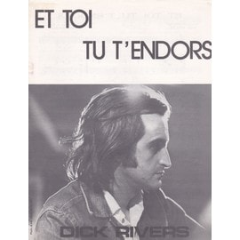 Et toi tu t'endors (Dick Rivers)