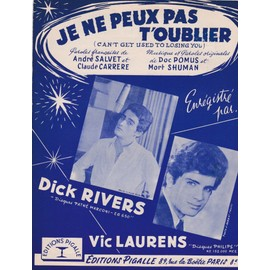 je ne peux pas t'oublier (Dick Rivers, Vic Laurens)